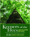Keepers of the Trees: A Guide to Re-Greening North America - Ann Linnea, Lyanda Lynn Haupt