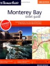 Thomas Guide Monterey Bay Street Guide: Including Santa Cruz County And Portions Of Monterey And San Benito Counties (Metropolitan Monterey Bay Street Guide And Directory) - Rand McNally