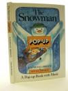 The Snowman: Pop-up Bk - Raymond Briggs, Ron Van Der Meer