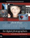 The Photoshop Elements 9 Book for Digital Photographers - Scott Kelby