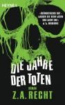 Die Jahre der Toten - Z.A. Recht, Ronald M. Hahn