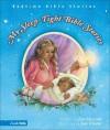 My Sleep Tight Bible Stories - Jean E. Syswerda, Jody Wheeler