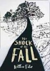 Shock of the Fall - Nathan Filer