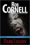 Dark Legion - Rob Cornell