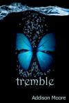 Tremble - Addison Moore