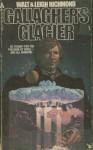 Gallagher's Glacier - Walt Richmond, Leigh Richmond