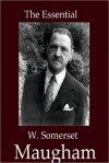 The Essential W. Somerset Maugham Collection (10 books) - W. Somerset Maugham