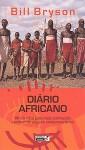 Diário Africano (Capa Mole) - Bill Bryson
