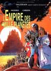Valérian, Tome 2: L'empire Des Mille Planètes - Pierre Christin, Jean-Claude Mézières