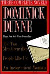 Dominick Dunne: Three Complete Novels - Dominick Dunne
