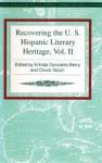 Recovering the U.S. Hispanic Literary Heritage - Erlinda Gonzales-Berry