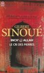 Le Cri Des Pierres - Gilbert Sinoué