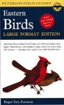 A Field Guide to the Birds of Eastern and Central North America: Large Format Edition - Roger Tory Peterson, Virginia Marie Peterson