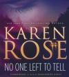 No One Left To Tell - Karen Rose, Marguerite Gavin