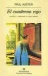 El cuaderno rojo - Paul Auster, Justo Navarro