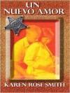 Un Nuevo Amor - Karen Rose Smith