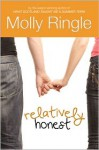 Relatively Honest - Molly Ringle