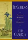 Transitions - Julia Cameron