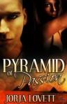 Pyramid of Passion - Jorja Lovett