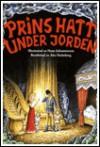 Prins Hatt under jorden - Åke Holmberg, Hans Johannesson