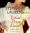 What Price Love? (Audio) - Elizabeth Sastre, Stephanie Laurens, Ltd. © 2006 Savdek Management Propriety