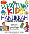 The Everything Kids' Hanukkah Puzzle & Activity Book: Games, Crafts, Trivia, Songs, and Traditions to Celebrate the Festival of Lights! - Beth L. Blair, Jennifer A. Ericsson