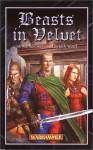 Beasts in Velvet (Warhammer) - Jack Yeovil