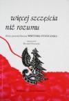 Więcej szczęścia niż rozumu - Ryszard Głowacki, Wiktor Stańczak
