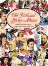 Old-Fashioned Sticker Album - Carol Belanger-Grafton