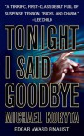 Tonight I Said Goodbye - Michael Koryta