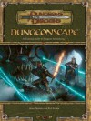 Dungeonscape: An Essential Guide to Dungeon Adventuring (Dungeons & Dragons d20 3.5 Fantasy Roleplaying) - Jason Bulmahn