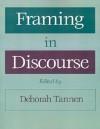 Framing in Discourse - Deborah Tannen