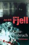 Kälteeinbruch - Jan-Erik Fjell, Ina Kronenberger, Stephanie Elisabeth Baur