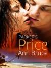 Parker's Price - Ann Bruce