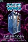 Doctor Who and Philosophy - Courtland Lewis, Paula Smithka