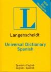 Langenscheidt Universal Spanish Dictionary: Spanish-English / English-Spanish - Langenscheidt