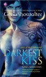 Sang Kematian (The Darkest Kiss) - Gena Showalter
