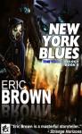 New York Blues - Eric Brown