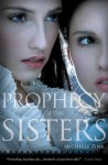 Prophecy of the Sisters (Prophecy of the Sisters Trilogy) - Michelle Zink
