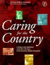 Caring for the Country: A History and Celebration of Th First 150 Years of the American Medical Association - American Medical Association