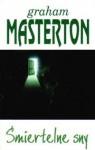 Śmiertelne sny - Graham Masterton