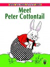 Meet Peter Cottontail - Thornton W. Burgess, Pat Stewart