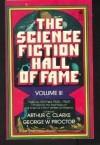 The Science Fiction Hall of Fame Vol. 3: The Nebula Winners - Arthur C. Clarke, George W. Proctor