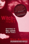 Witch-Hunt: Mysteries of the Salem Witch Trials: Mysteries of the Salem Witch Trials - Marc Aronson
