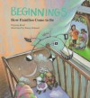 Beginnings: How Families Come to Be - Virginia L. Kroll, Stacey Schuett