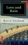 Love and Rain - Barry Graham