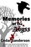 Memories of the Abyss - Cedar Sanderson