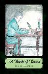 A Book of Verses - James Lawler