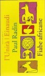Fiabe africane - Paul Radin, Adriana Motti