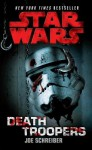 Star Wars: Death Troopers - Joe Schreiber